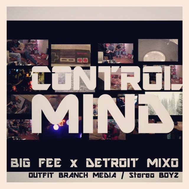 Mind Control - Big Fee x Detroit Mixo [Official Video] Outfit Branch Media / Stereo Boyz